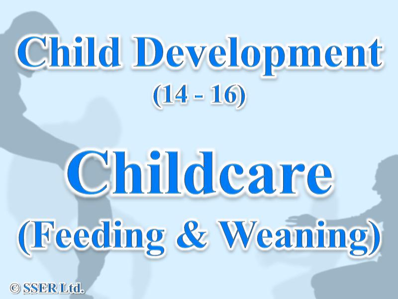 2.2 Child Development - Childcare - Feeding & Weaning