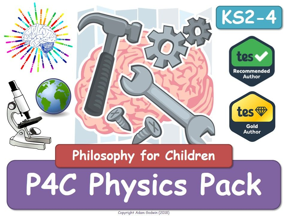 Physics P4C [x5 Resource Value Bundle] (P4C, Philosophy, Biology, Chemistry, Physics, Science, Resources, P4C, Tools, Resour