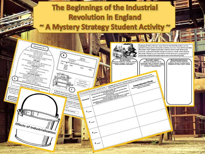 The Beginnings of the Industrial Revolution in England ~A Student Mystery Activity~