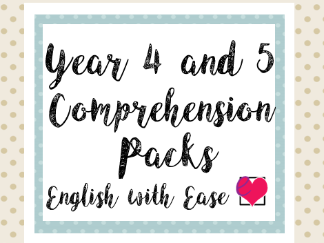 Year 4 and 5 Comprehension Pack