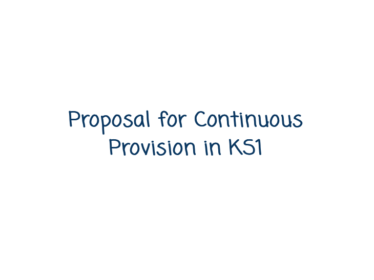 Continuous Provision Proposal