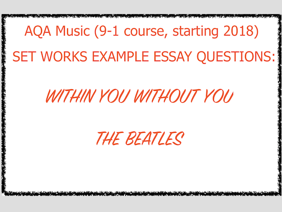 Within You Without You Revision Guide with Example Essay Questions