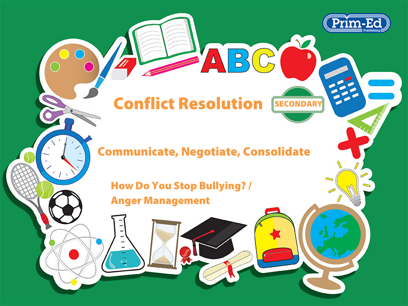 CONFLICT RESOLUTION - HOW DO YOU STOP BULLYING?/ANGER MANAGEMENT: SECONDARY UNIT