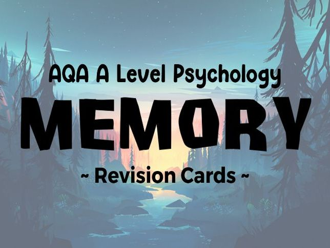 AQA A Level Psychology - Memory Revision Cards
