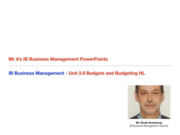 IB Business Management Unit 3.9 Budgets and Budgeting HL