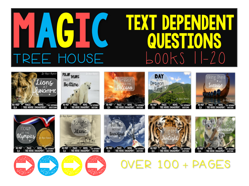 Text Dependent Questions: Magic Tree House Books 11-20