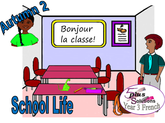 Primary French COLOUR PUPIL VOCABULARY LEARNING MAT: Year 3 School Life