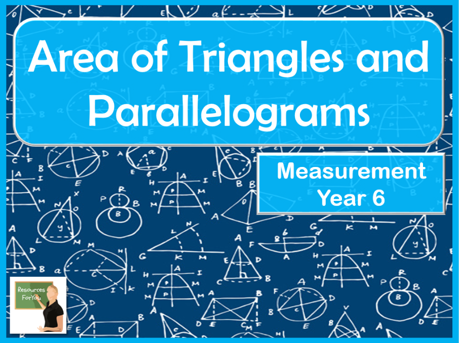 Maths Area of Triangles and Parallelograms Year 6