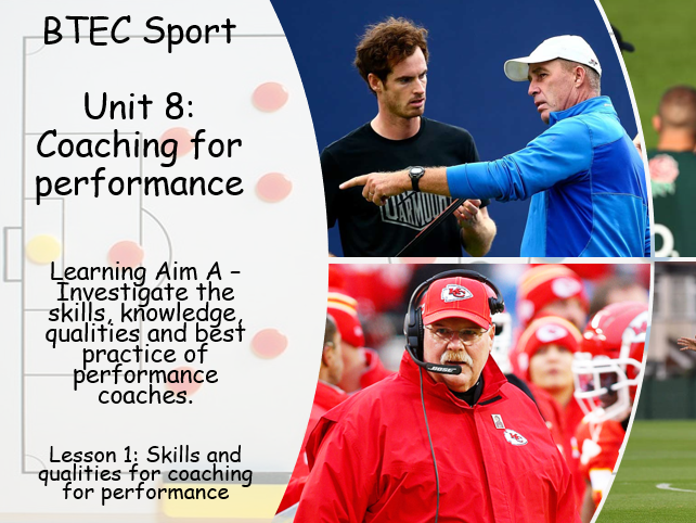 Coaching for Performance - Scheme of work - BTEC Sport Level 3 Unit 8