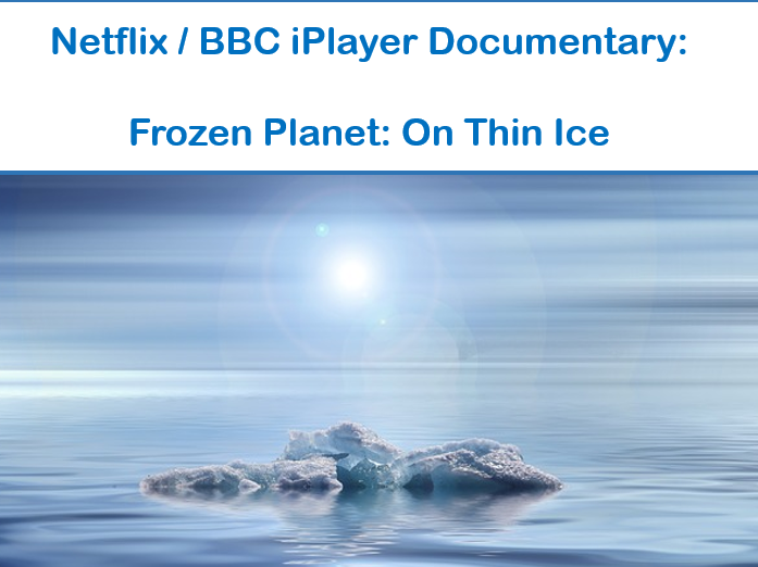 Frozen Planet - One Thin Ice
