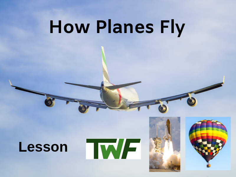 How Planes and Other Aircraft Fly Lesson