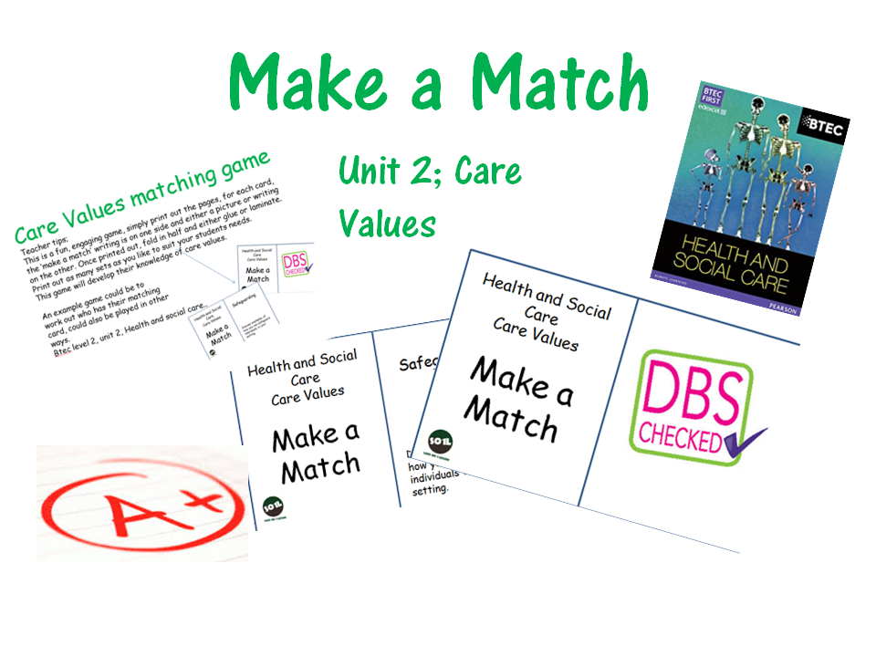 Health and Social care, unit 2 care values matching game btec