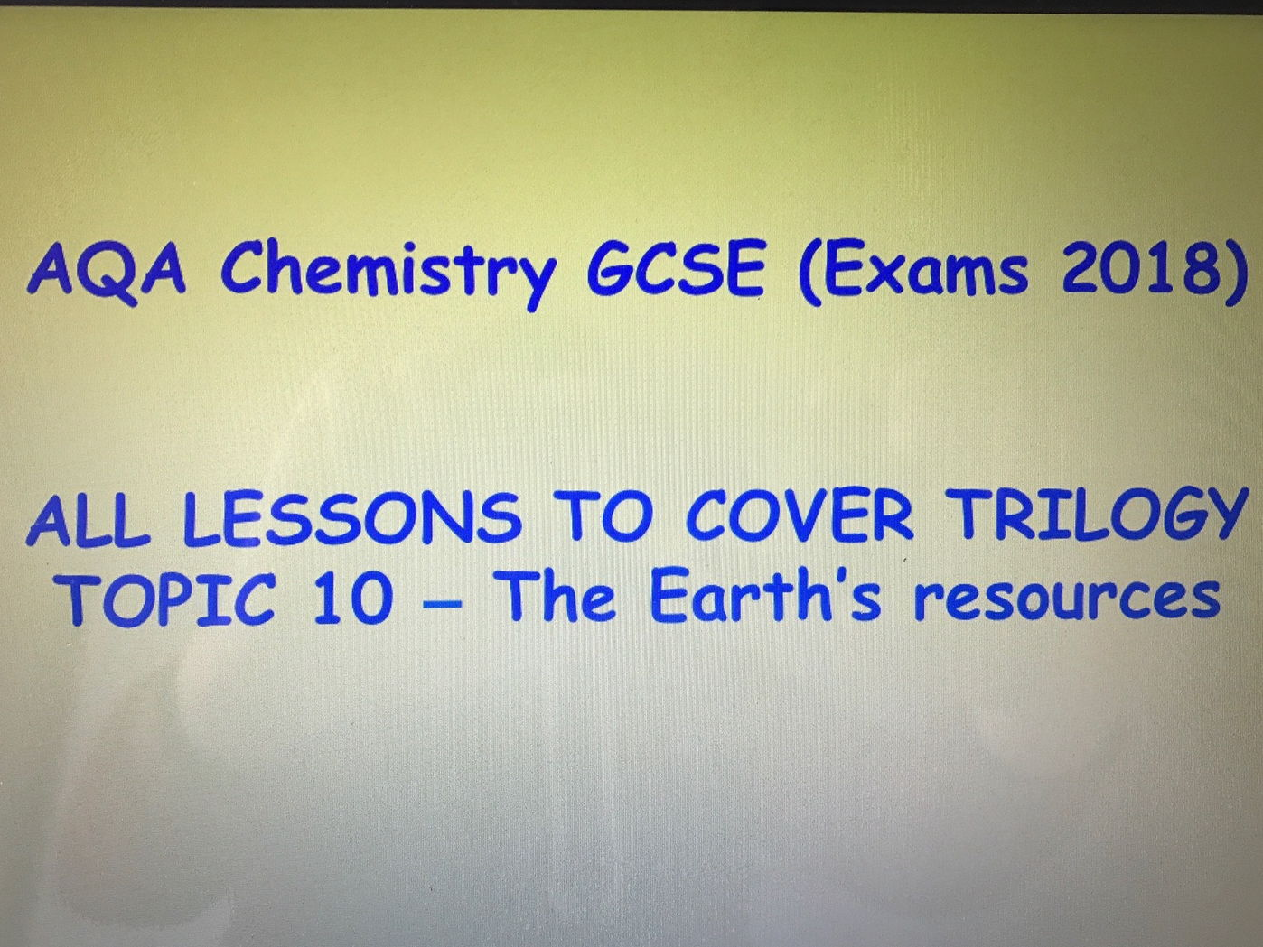 AQA Chemistry New GCSE (Paper 2 Topic 5 - exams 2018) – The Earth's resources (4.10 - TRILOGY ONLY LESSONS)