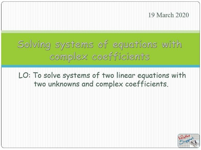 Solving systems of equations with two unknowns with complex coefficients