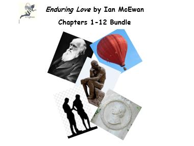 Enduring Love by Ian McEwan Chps 1-12 Bundle