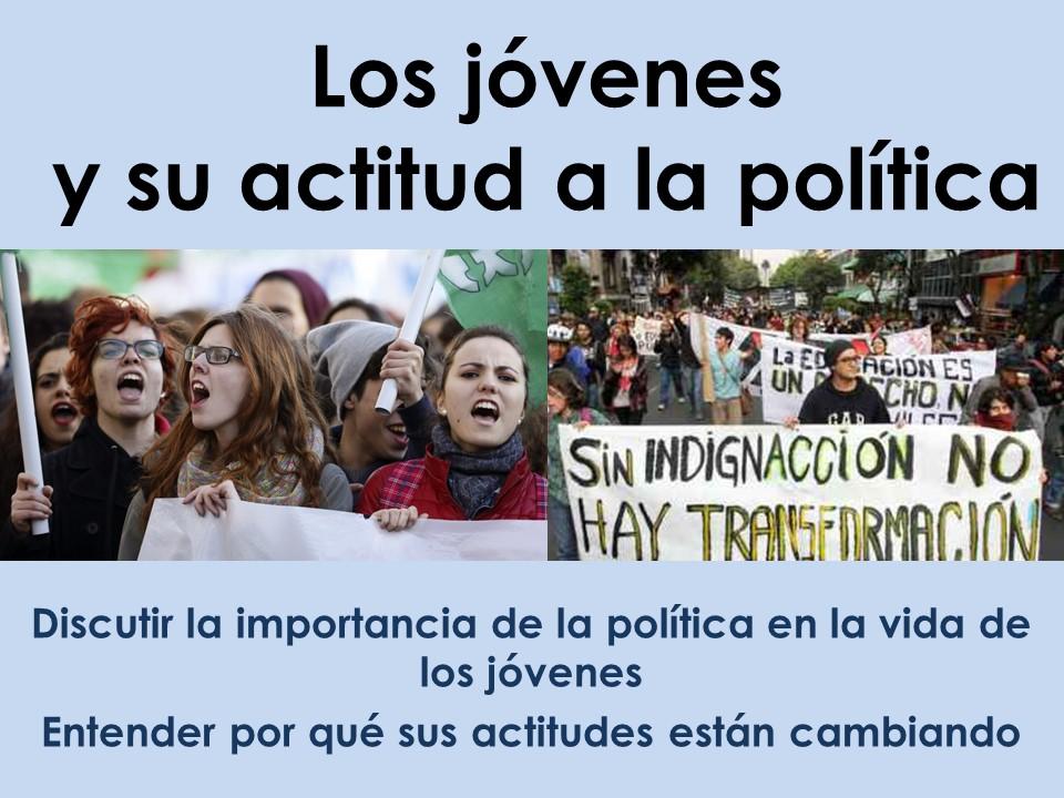 AQA New A Level Spanish Los jóvenes y su actitud hacia la política: activismo o apatía