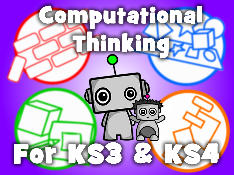 Computational Thinking for KS3 & KS4