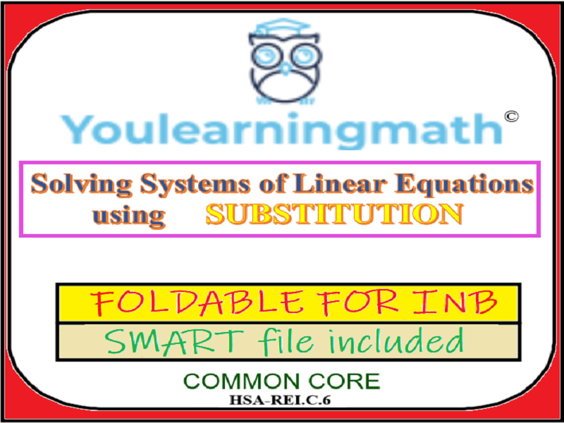 Solving Systems of Linear Equations using the Substitution Method: Foldable for INB