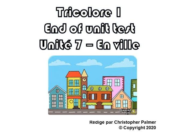 French: Tricolore 1 (5th edition) - Unit 7 end of unit test paper