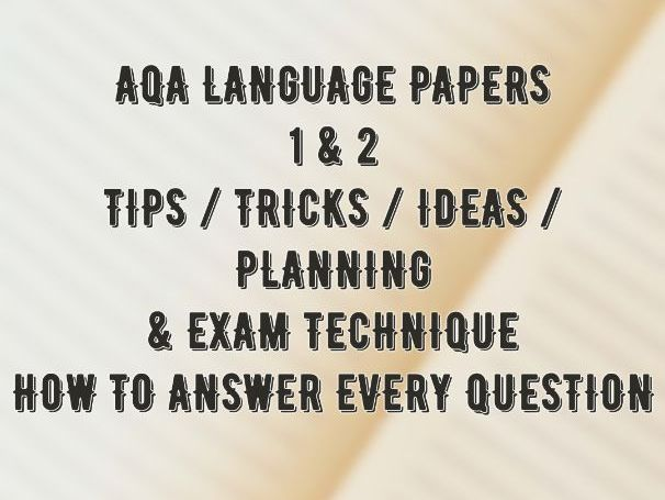 ENGLISH AQA LANGUAGE PAPER'S 1 & 2 REVISION & STUDY GUIDE - How to answer every question