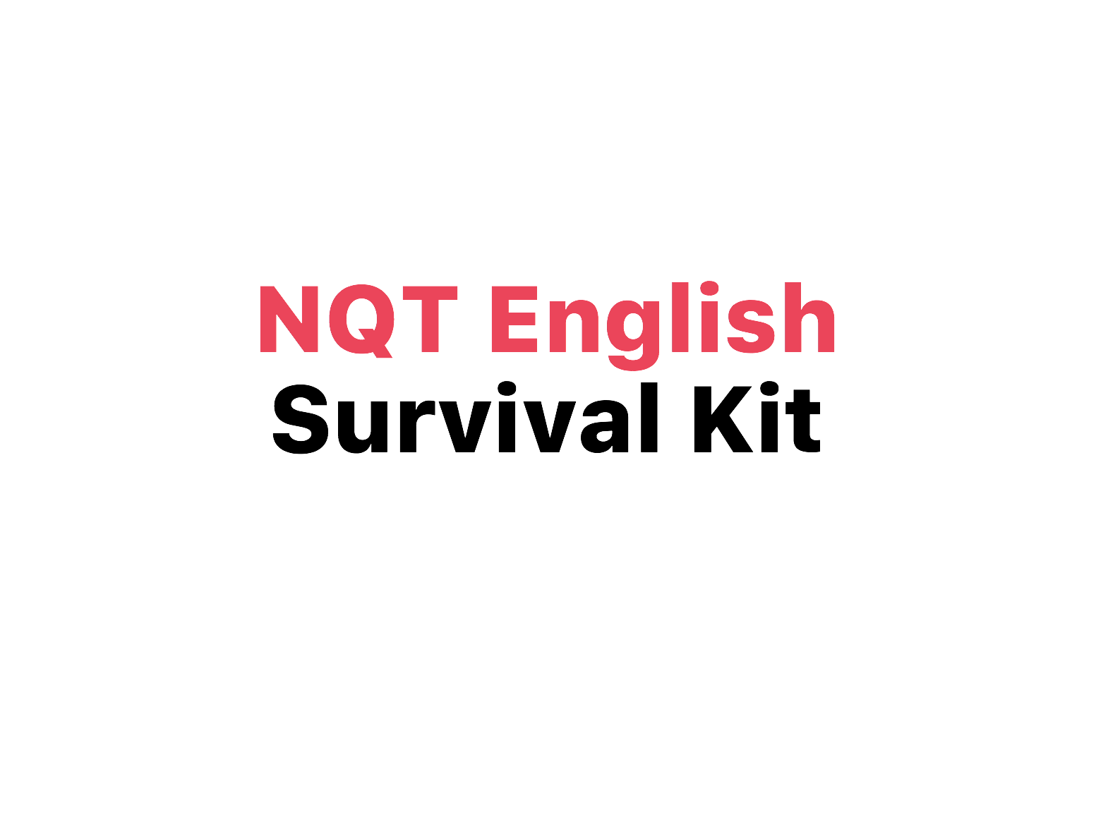 NQT English Survival Kit
