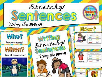 Sentence Writing - Stretch a Sentence Using the 5Ws + H