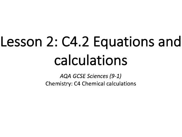 C4.2 Equations and calculations