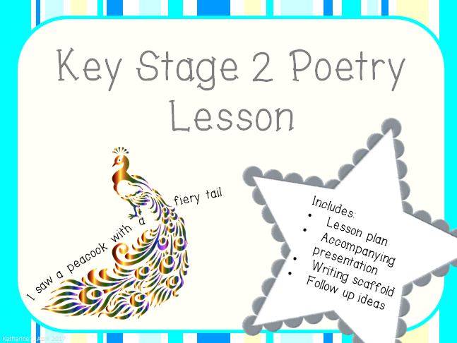 KS2 Poetry lesson based on 'I saw a peacock with a fiery tail'