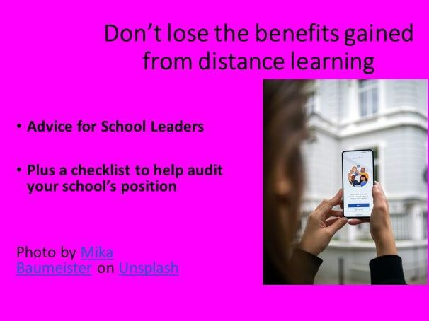 Benefits of distance learning - after lockdown