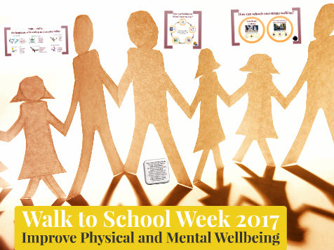 Walk to School Week 2017: Improve Physical and Mental Wellbeing