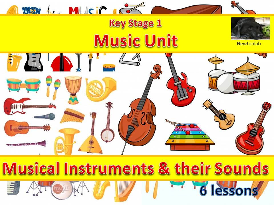 Musical Instruments and their Sounds - Key Stage 1