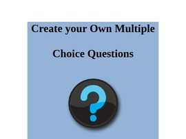 Create Multiple Choice Questions