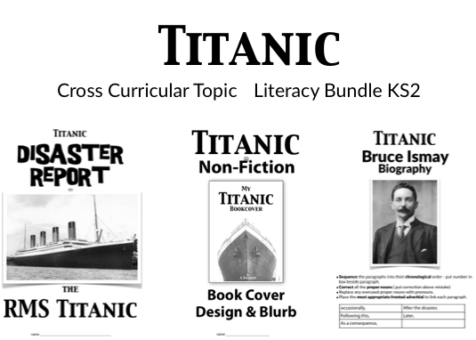 Titanic Cross Curricular Literacy KS2