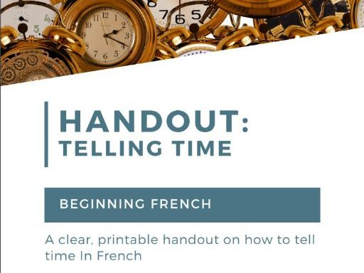 Telling Time Handout: French
