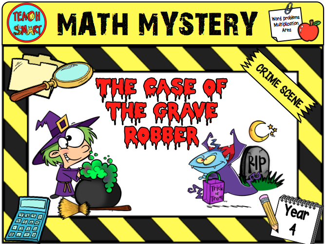 Halloween Math Mystery The Case of the Grave Robber Year 4