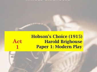 Hobson's Choice Act 1 lessons
