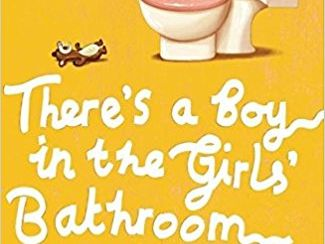 Year 5 and 6 Literacy Planning - There's a Boy in the Girls' Bathroom