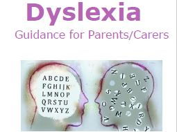 Dyslexia Parent/Carer Information Leaflet