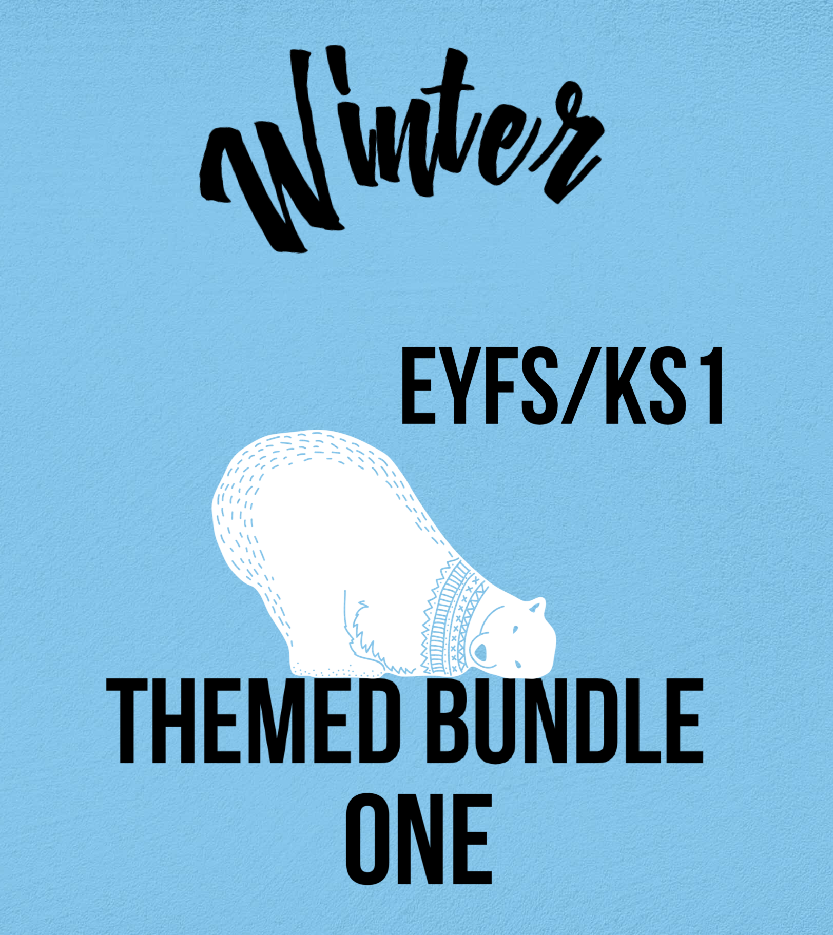 Winter Bundle Pack 1 for EYFS/KS1