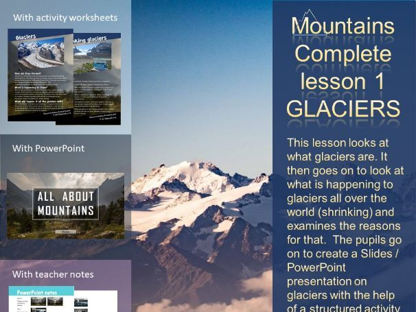 Mountains complete lesson 2 - glaciers