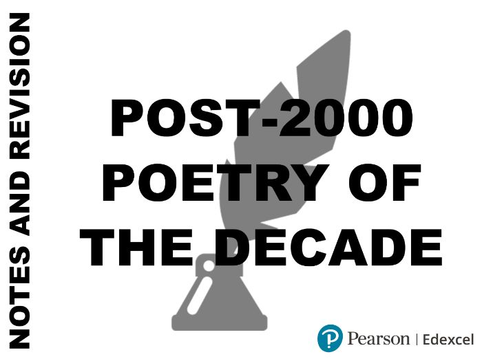 A-Level English Literature - Post-2000 Poetry Notes and Anthology