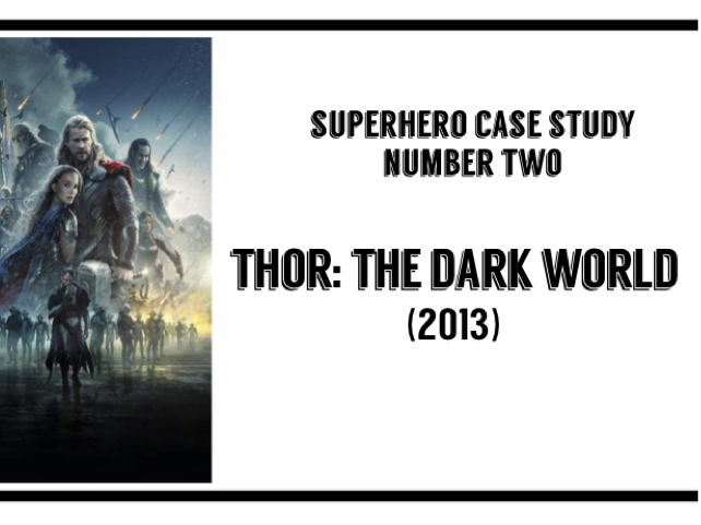 Thor: The Dark World - a workbook for WJEC GCSE Film Studies Paper 1 LEGACY specification