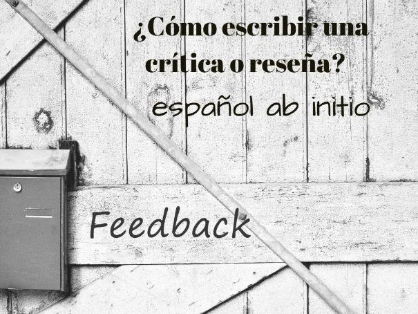 Español ab initio, cómo escribir una crítica o reseña . Spanish ab initio how to write a review