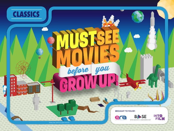Must See Movies Before Your Grow Up: Classics