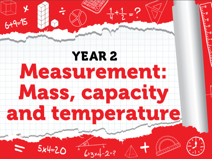 Year 2 - Measurement: Mass, capacity and temperature - Week 9