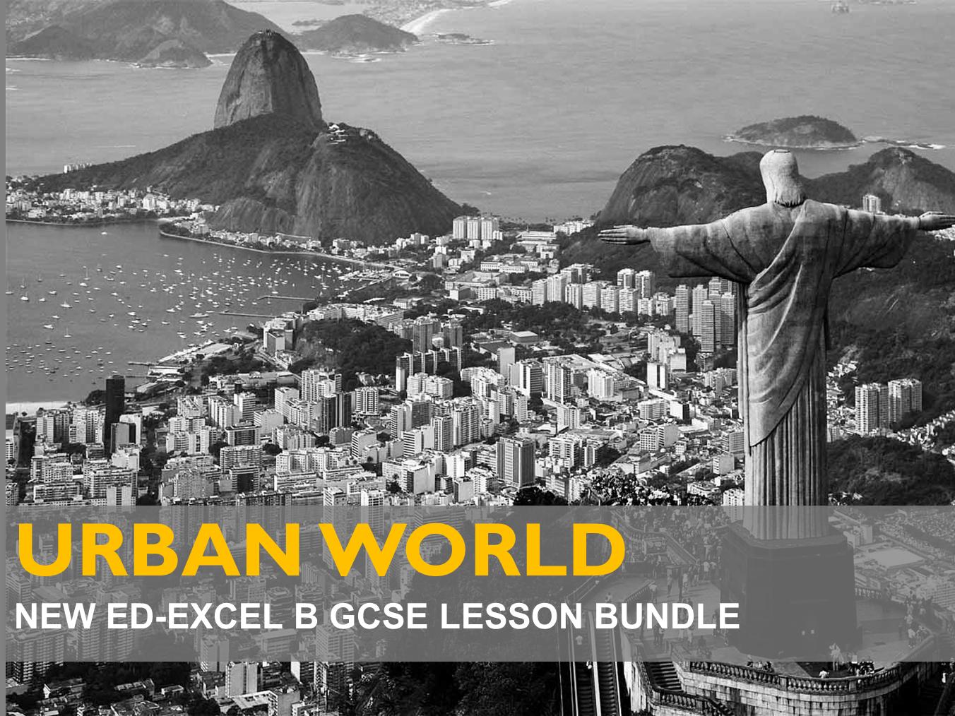 EdExcel B : Urban World  - 5 x 1 Hour Lesson Packs