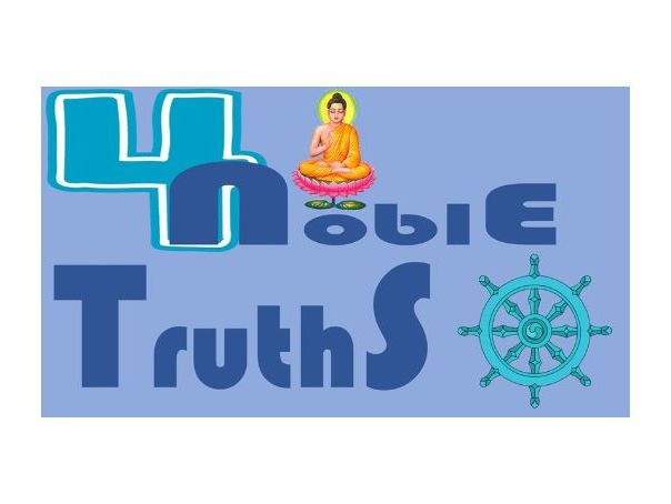 4 Noble Truths - BUDDHISM