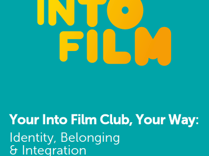Your Into Film Club, Your Way: Identity, Belonging and Integration