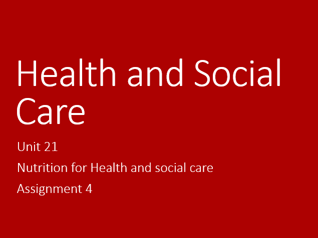 nutritional for health and social care essay