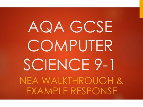 AQA GCSE 9-1 Computer Science 8520: NEA Non Exam Assessment Walkthrough and Example Response